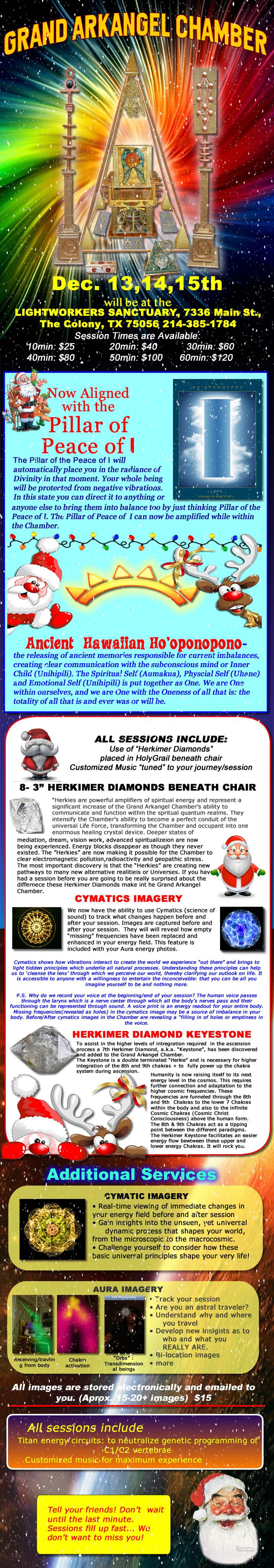 The Grand Arkangel Chamber will take place at Lightworker's Sanctuary on December 13, 14 and 15. Call to book a session.